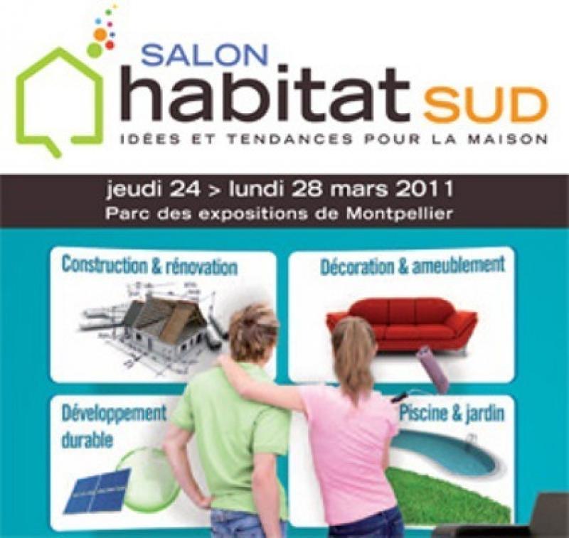salon habitat sud montpellier du 24 au 28 mars