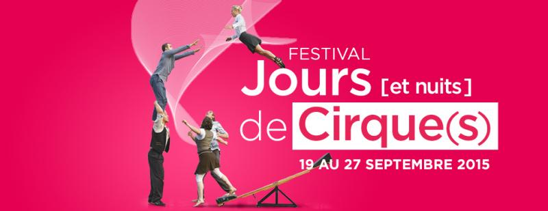 festival jours et nuits de cirque s. Black Bedroom Furniture Sets. Home Design Ideas